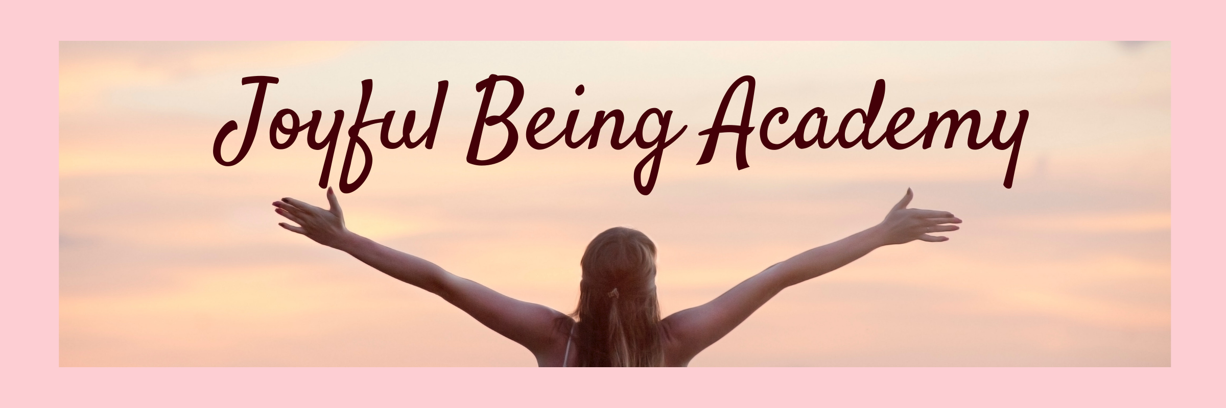 Joyful Being Academy Banner